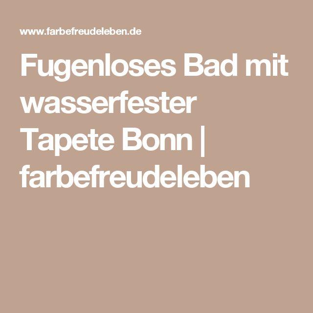 Amazing Fugenloses Bad mit wasserfester Tapete Bonn farbefreudeleben