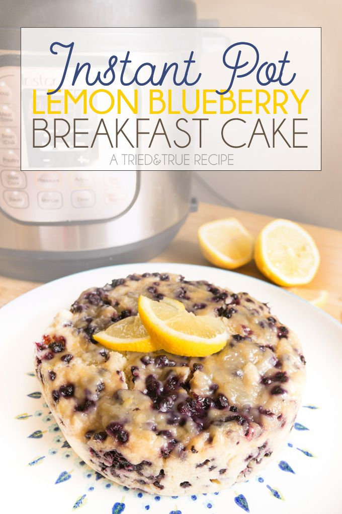 This easy Lemon Blueberry Breakfast Cake becomes even easier when made in your Instant Pot! Full recipe with helpful pictures and text.