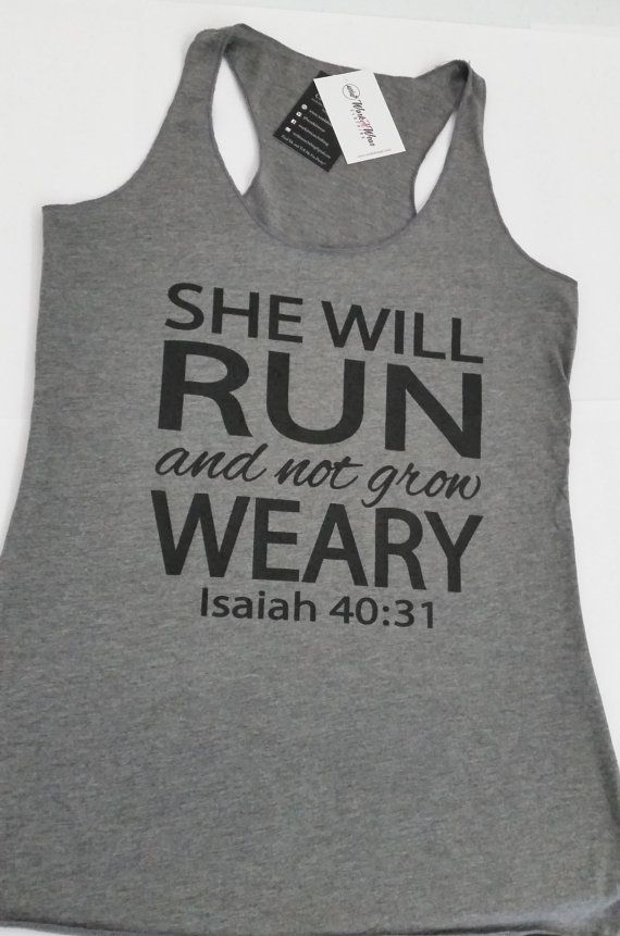 She Will Run and Not Grow Weary Workout Tank Top. by WorkItWear