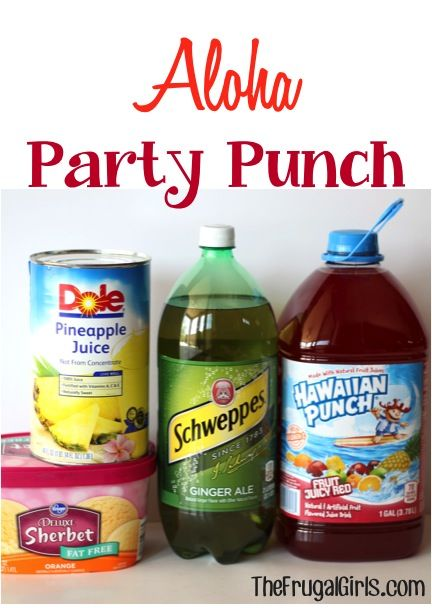 Aloha Party Punch Recipes 1 Large Can of Pineapple Juice {46 oz.} 7 Cups of Fruit Punch 1 Liter of Gingerale {rather than cans, I just used half of a 2-liter bottle} 1 Container Orange Sherbet Ice Cream {approx. 48 oz.}
