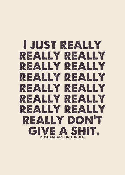 I really don't