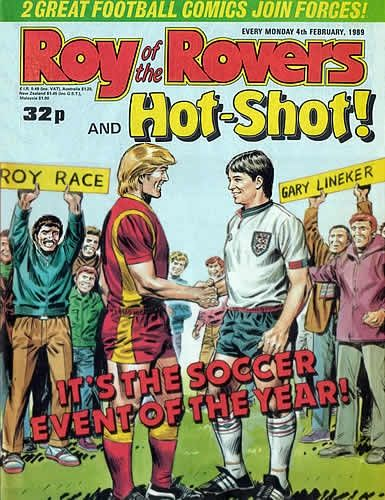 First Issue of Roy of the Rovers and Hot-Shot with - 'Gary Lineker' - Darren Davies - BritishComics.com