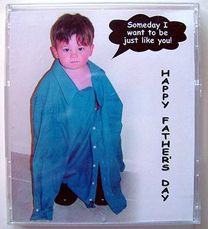 Awesome idea for your child to dress in their shirt and boots or whatever and make as a card for father's day. I think I'm doing this, this year.
