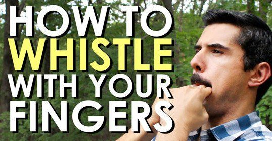 How to Whistle With Your Fingers [VIDEO]