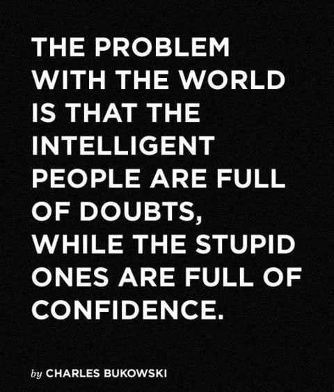 The real problem with the world… #stupid #quote