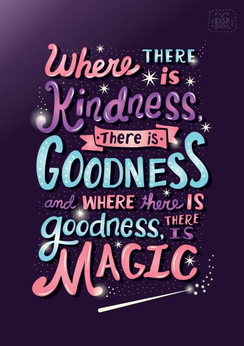 """Where there is kindness there is goodness and where there is goodness, there is magic."" Disney Cinderella quote. QUOTES #INSPIRATION <3"
