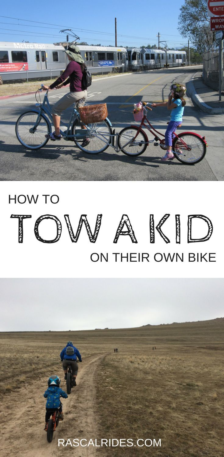 How To Tow A Kid On Their Own Bike Tow Bars Tow Ropes And More Kids Bike Child Bike Trailer