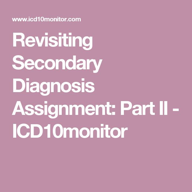 Revisiting Secondary Diagnosis Assignment Part II