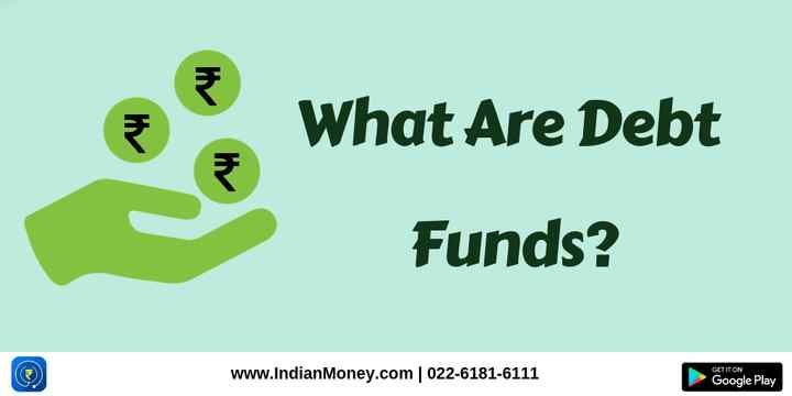 What Are Debt Funds Debt Bond Funds Government Bonds
