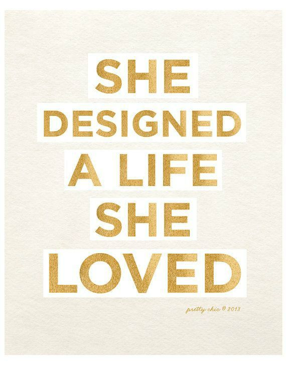 she designed a life she loved: