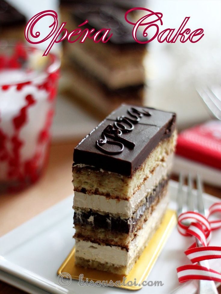 Clasic French Opera Cake (recipe), the ultimate layer cake with layers of coffee butter cream and chocolate ganache.