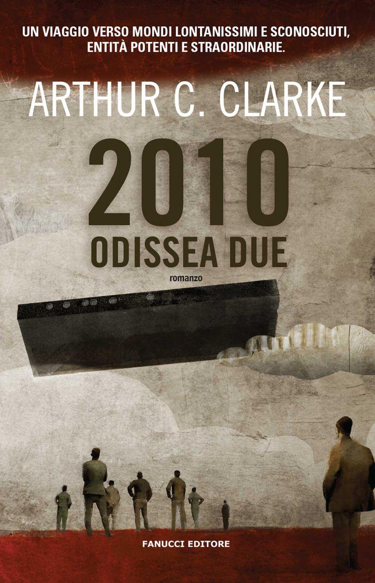 2010:+Odissea+due+di+Arthur+C.+Clarke+-+Fanucci
