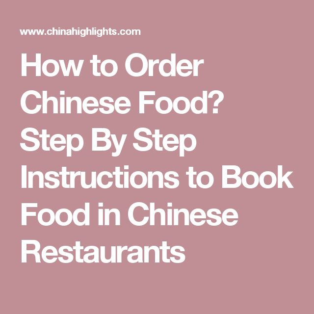 How to Order Chinese Food? Step By Step Instructions to Book Food in Chinese Restaurants