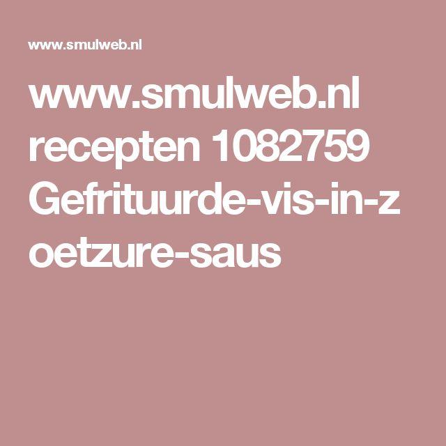 www.smulweb.nl recepten 1082759 Gefrituurde-vis-in-zoetzure-saus