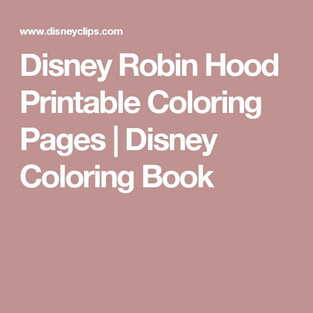 Disney Robin Hood Printable Coloring Pages | Disney Coloring Book