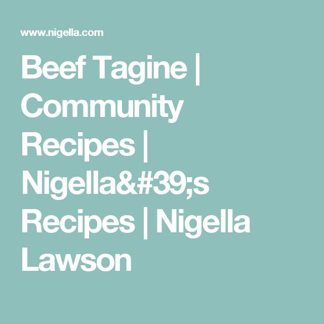 Beef Tagine   Community Recipes   Nigella's Recipes   Nigella Lawson