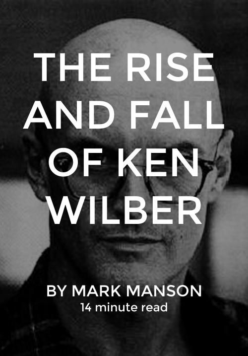 Ken Wilber is the smartest man you've never heard of. He's a philosopher and mystic whose work attempts to integrate all fields of study into one single model or framework of understanding. http://markmanson.net/ken-wilber