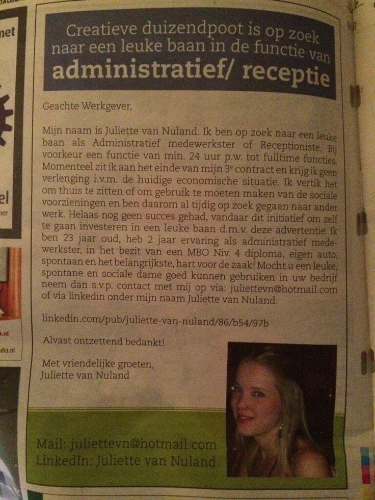 Ze plaatste een advertentie in de krant. Ben benieuwd of ze echt een aanbod kreeg, in ieder geval veel exposure!