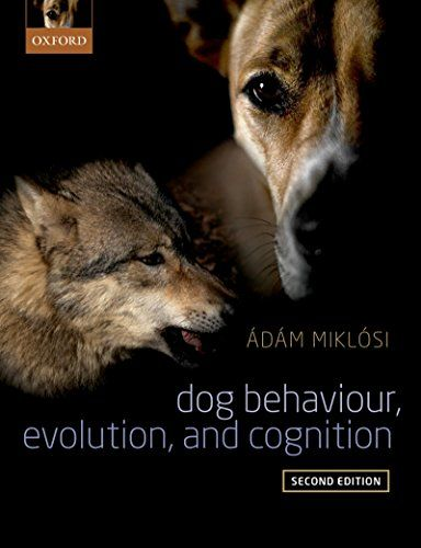Dog Behaviour, Evolution, and Cognition OUP Oxford