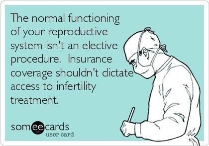 Infertility procedures & treatments should be a covered insurance benefit. #infertility