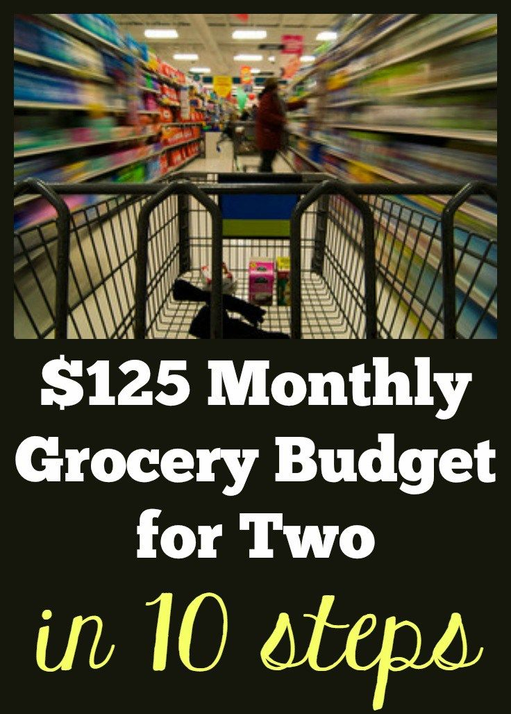Lower your monthly grocery budget, no matter the size of your family. process Follow these 10 steps to manage your grocery budget for two.