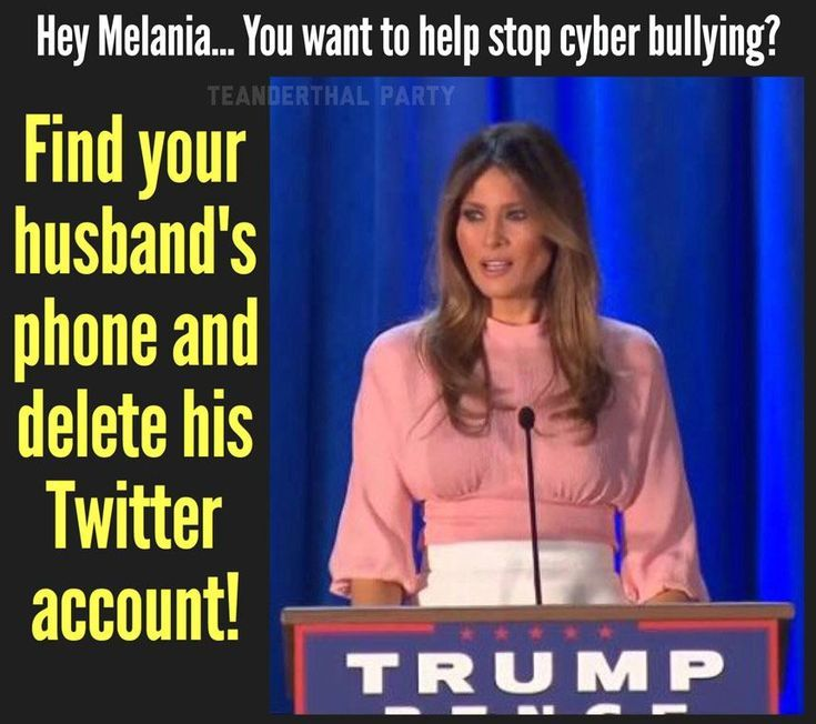 Funniest Memes Mocking Melania Trump: Melania and Cyber Bullying