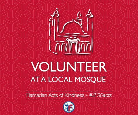 Day 13: Volunteer at a local mosque #ZF30Acts