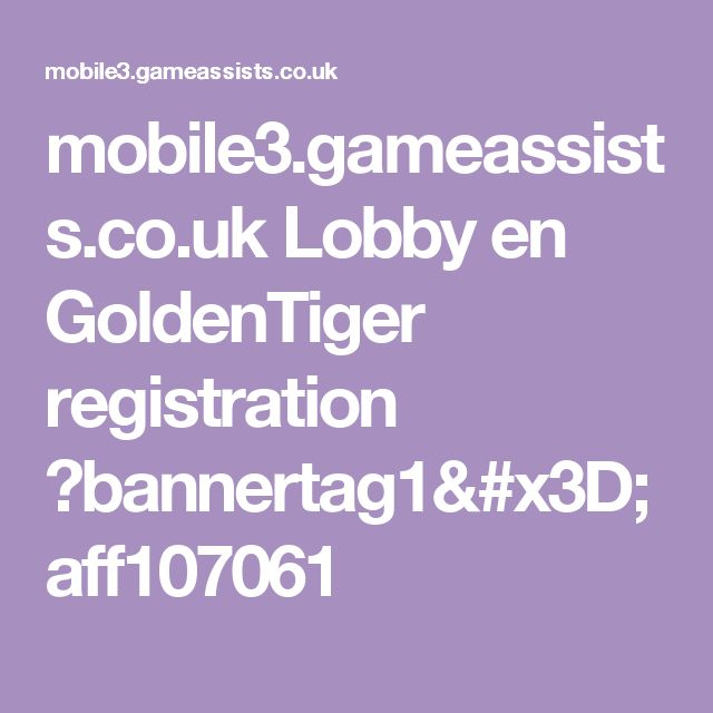 mobile3 gameassists co uk lobby ru goldfishka
