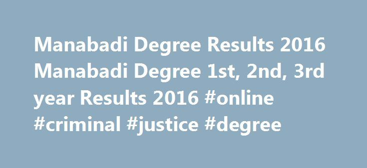 Manabadi Degree Results 2016 Manabadi Degree 1st, 2nd, 3rd year Results 2016 #online #criminal #justice #degree http://degree.nef2.com/manabadi-degree-results-2016-manabadi-degree-1st-2nd-3rd-year-results-2016-online-criminal-justice-degree/  #degree results # Manabadi Degree Results 2016 Manabadi Degree 1st, 2nd, 3rd year Results 2016 Manabadi Degree Results 2016 Manabadi Degree 1st, 2nd, 3rd year Results 2016 Manabadi Degree Results 2016 Manabadi Degree 1st, 2nd, 3rd year Results 2016…