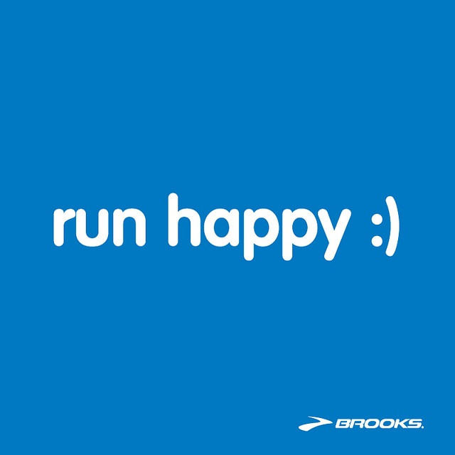 A healthy reminder to remember to Run Happy!