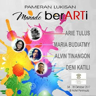 "Seni Rupa Sulawesi Utara: Pameran Seni Lukis "" Manado Berarti""."
