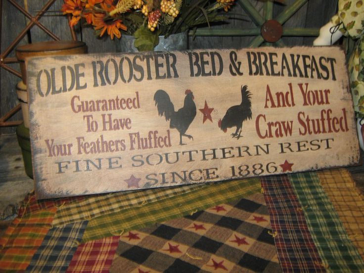 "Primitive Sign Wood Sign "" Olde Rooster Bed & Breakfast "" Kitchen Roosters Country Folkart. via Etsy."