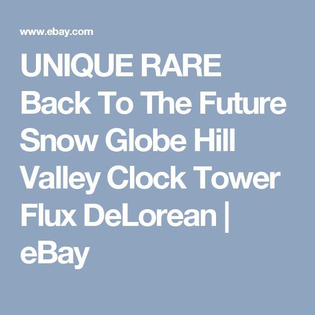 UNIQUE RARE Back To The Future Snow Globe Hill Valley Clock Tower Flux DeLorean  | eBay