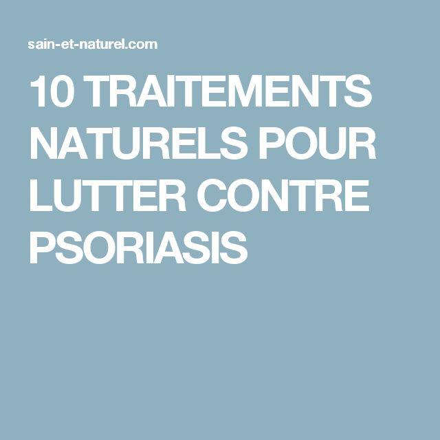 10 TRAITEMENTS NATURELS POUR LUTTER CONTRE PSORIASIS