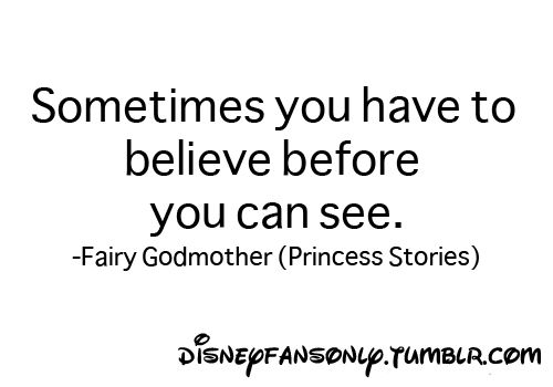 Sayings About Godmothers: Quotes From Disney Fairy Godmother. QuotesGram