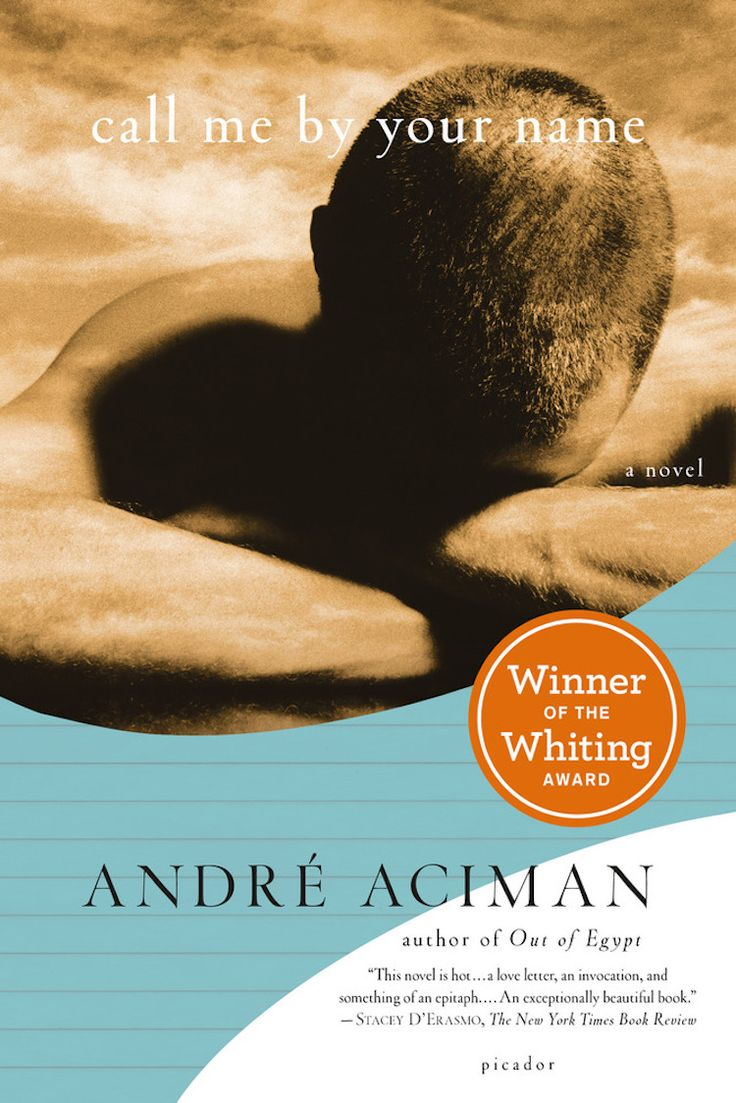 cover letter books%0A Book    of       Call Me by Your Name by Andr   Aciman http