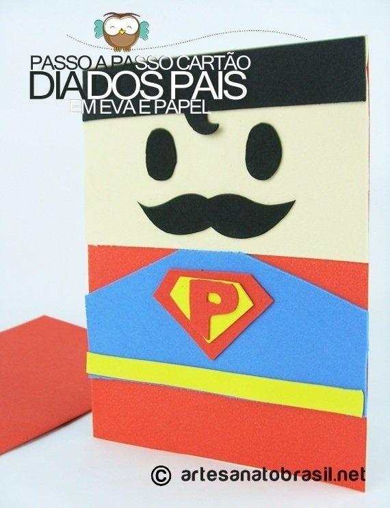 Passo a passo cartão dia dos pais em eva e Papel
