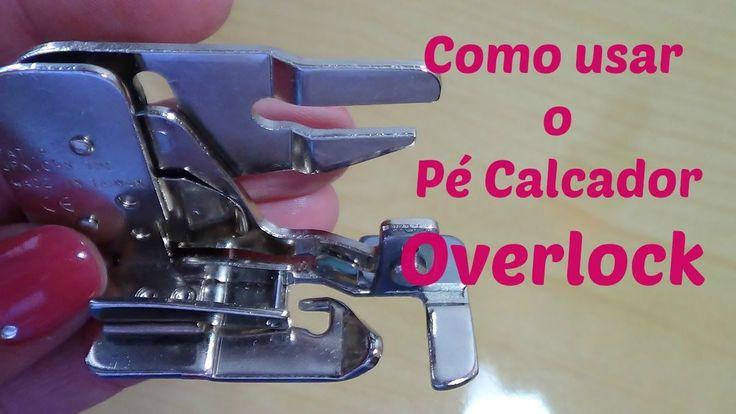 Como usar o Pé Calcador Overlock para máquina costura doméstica