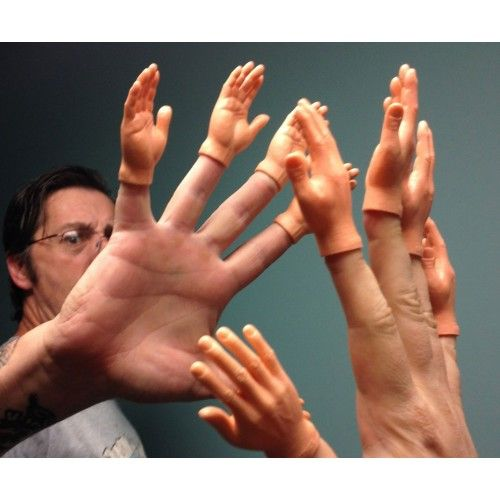 Hey dude, did you ever wonder what it would look like if your fingers had tiny hands on the end as if they were arms? - http://holycowohmygod.com/index.php?route=product/product&product_id=107