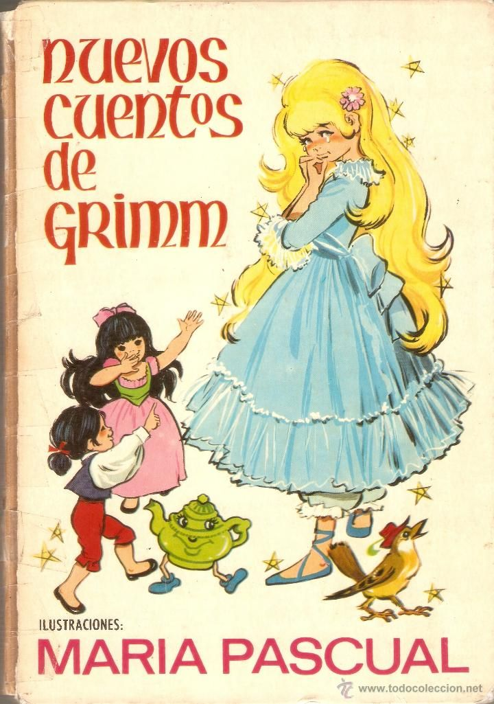 NUEVOS CUENTOS DE GRIMM - nº 11 - MARIA PASCUAL - EDICIONES TORAY - 1970 (Libros de Lance - Literatura Infantil y Juvenil - Cuentos):