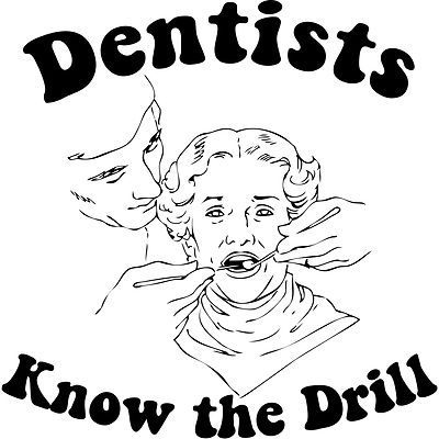 Dentists know the Drill #tandarts #humor