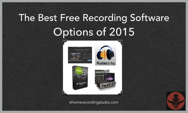 The Best Free Recording Software Options of 2015