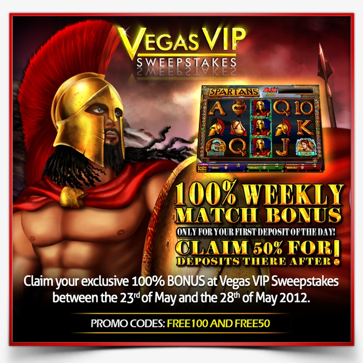 100% mach bonus! For your first deposit of the day!  Terms and Conditions:http://vegasvipsweepstakes.com/terms/terminos%20estrategia%20bonus100.html  http://www.vegasvipsweepstakes.com/