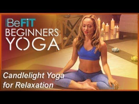 PM Candlelight Yoga for Relaxation & Meditation | BeFiT Beginners Yoga- Kino MacGregor - YouTube