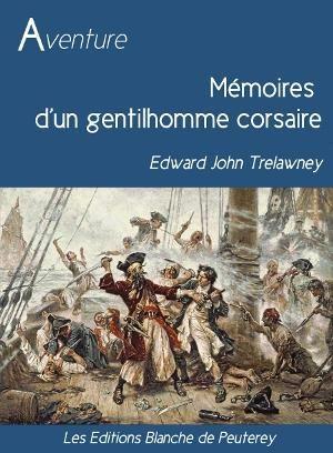 Mémoires d'un gentilhomme corsaire