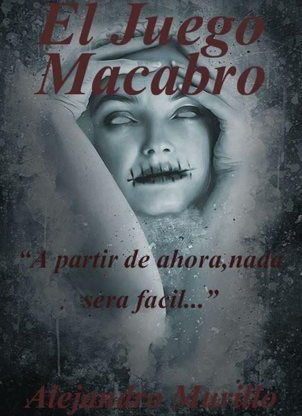 El Juego Macabro Completa Juego Macabro Macabro Libros