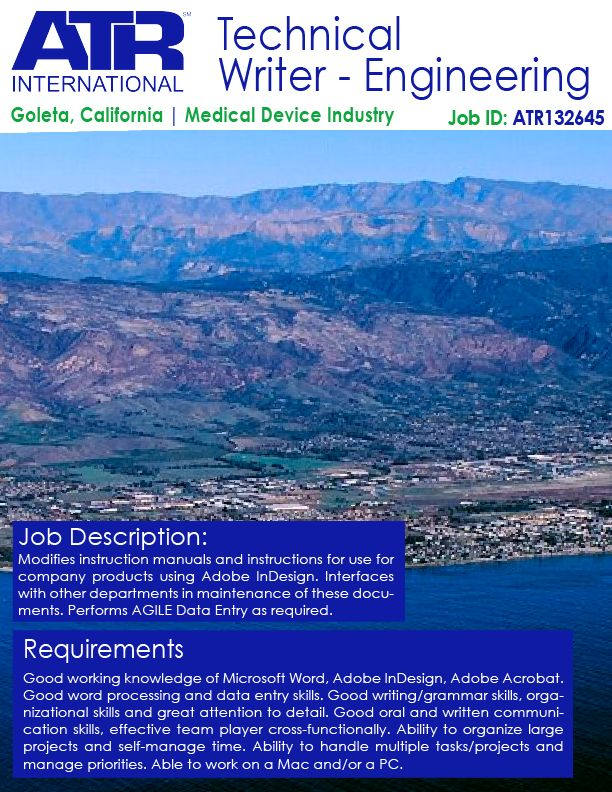 We are hiring for an Engineering Technical Writer in Goleta, California with a major Medical Device company! Send us your resume if you or anybody else you know is a fit! Hiring ASAP!