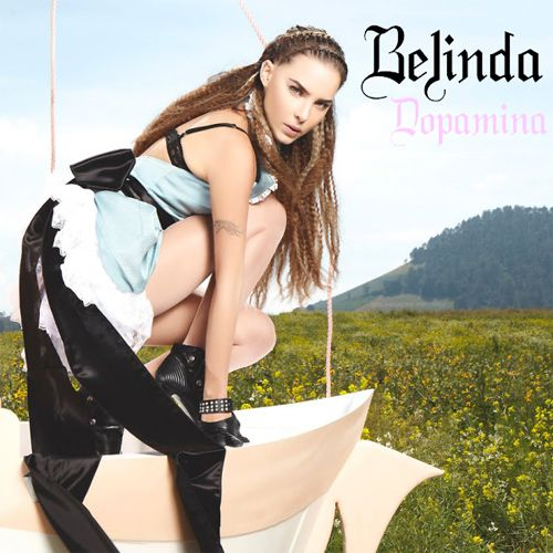 Belinda: Dopamina (CD Single) - 2010.
