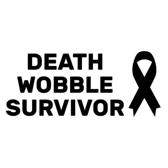 """Death Wobble Survivor"" Jeep Vinyl Decal"