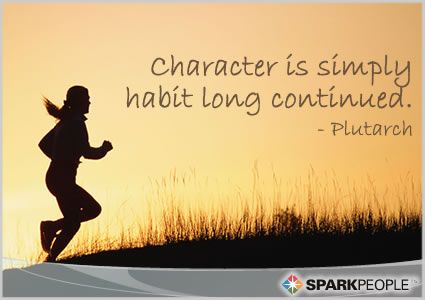Character is simply habit long continued. So true!! | via @SparkPeople #motivation #inspiration #quotes #motivationalquotes